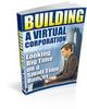 Thumbnail Building your Virtual Corporation -JUST 1 USD - Withh MRR