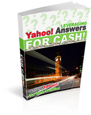 Product picture Leveraging Yahoo Answers For Cash